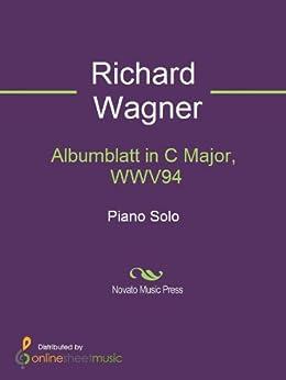 Albumblatt in C Major, WWV94 par [Wagner, Richard]