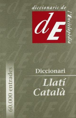 Diccionari Llatí-Català (Diccionaris Bilingües)