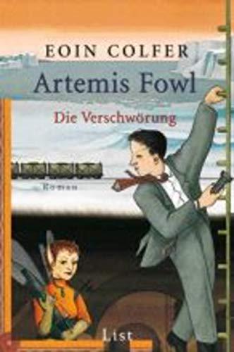 Artemis Fowl - Die Verschwörung: Der zweite Roman (Ein Artemis-Fowl-Roman 2) (German Edition)