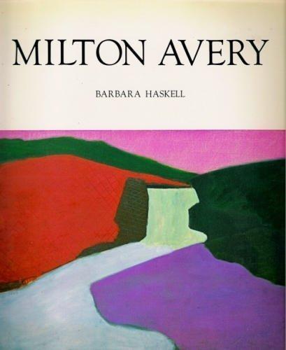 Milton Avery by Barbara Haskell (1982-10-01)