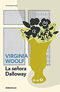 La Señora Dalloway  par Virginia Woolf