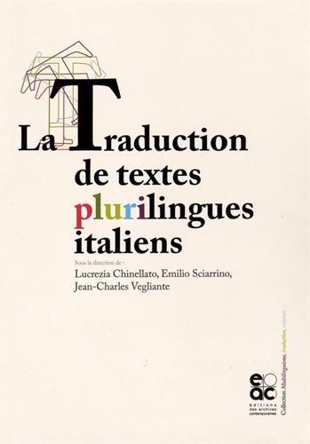La traduction de textes plurilingues italiens
