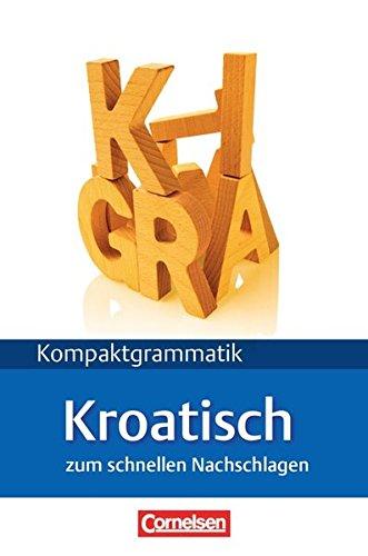 Lextra - Kroatisch - Kompaktgrammatik: A1-B1 - Kroatische Grammatik: Lernerhandbuch