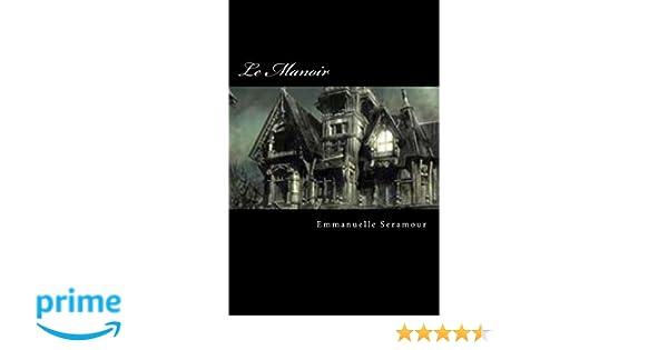 Le Manoir (Thomas Haems, sorciers et vampires t. 1) (French Edition)