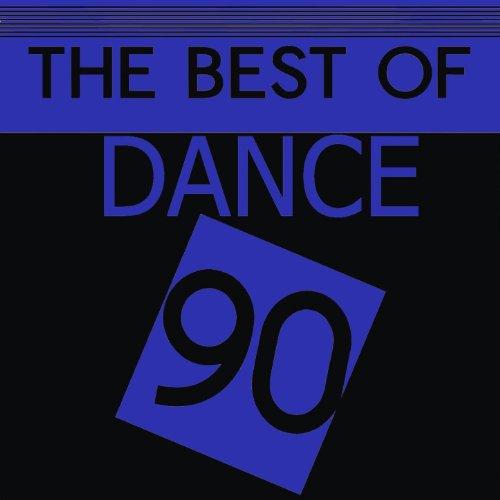 The Best Off Dance 90 [Explicit]