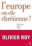L'Europe est-elle chrétienne ? (Débats) - Format Kindle - 9782021406696 - 11,99 €
