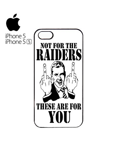 Not For The Raiders These Are For You Mobile Phone Case Cover iPhone 6 Plus + Black Blanc