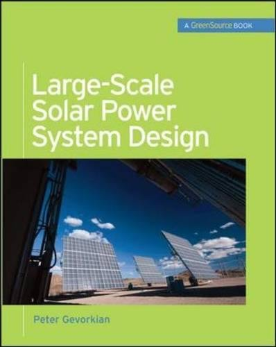 Large-Scale Solar Power System Design (GreenSource): An Engineering Guide for Grid-Connected Solar Power Generation (Mcgraw-hill's Greensource Series) - Power Roof Mount