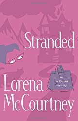 Stranded (Ivy Malone Mysteries, Book 4) by Lorena McCourtney (2006-10-01)