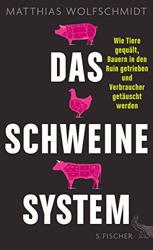 das-schweinesystem-wie-tiere-gequalt-bauern-in-den-ruin-getrieben-und-verbraucher-getauscht-werden