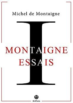 Les Essais: Livre I par [De Montaigne, Michel]