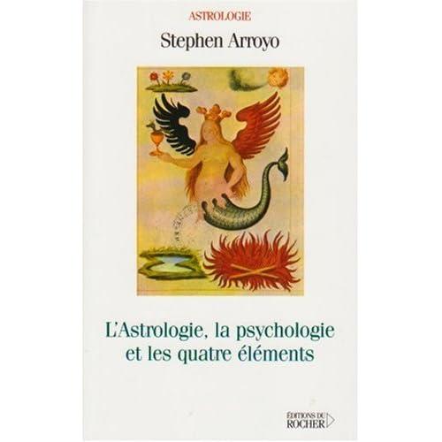 L'Astrologie, la Psychologie et les quatre Eléments