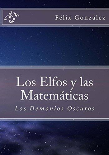 Copertina del libro Los Elfos y las Matemáticas: Los Demonios Oscuros.