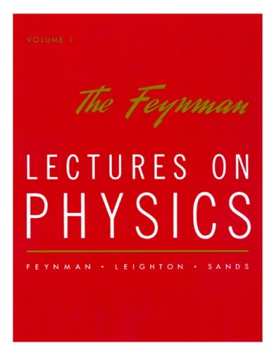 The Feynman Lectures on Physics: Commemorative Issue Vol 1: Mainly Mechanics, Radiation, and Heat: Mainly Mechanics, Radiation and Heat v. 1 (World Student)
