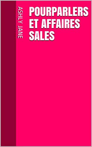 Couverture du livre Pourparlers et affaires sales
