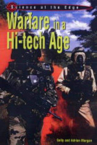 Warfare in a Hi-tech Age (Science at the Edge)