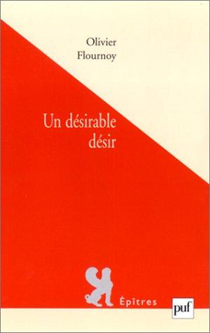 Un désirable désir par Olivier Flournoy
