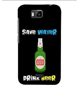 Fiobs Designer Phone Back Case Cover Huawei Honor Bee :: Huawei Honor Bee Y5c ( Save Water Drink Beer )