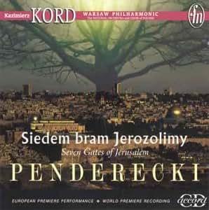 Penderecki - Seven Gates of Jerusalem (UK Import)