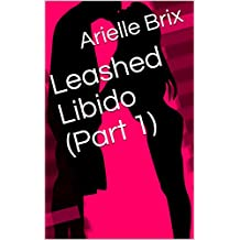 Leashed Libido (Part 1) (English Edition)