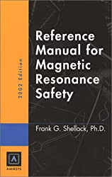 2002 Reference Manual on Mr Safety
