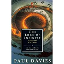 The Edge of Infinity: Beyond the Black Hole: Naked Singularities and the Destruction of Spacetime (Penguin Science S.)