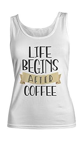 Life Begins After Coffee Komisch Cool Espresso Latte Cappuccino Damen Tank Top Ärmellos Muskelshirt Weiß X-Large