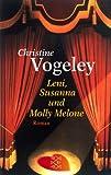 Leni, Susanna und Molly Melone: Roman
