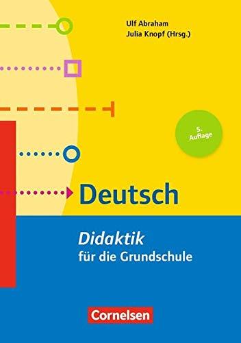Fachdidaktik für die Grundschule: Deutsch (5. Auflage): Didaktik für die Grundschule. Buch