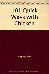 101 Quick Ways with Chicken