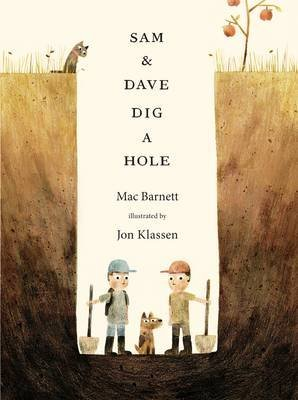 [(Sam and Dave Dig a Hole)] [By (author) Mac Barnett ] published on (October, 2015)
