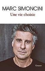 Une vie choisie de Marc Simoncini