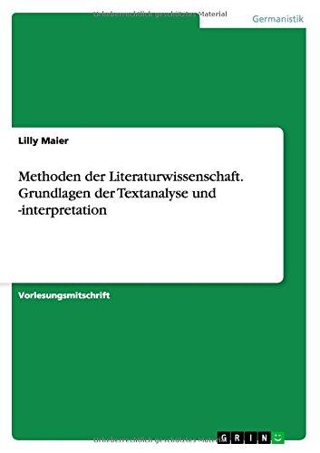 Methoden der Literaturwissenschaft. Grundlagen der Textanalyse und -interpretation