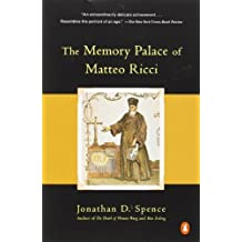 The Memory Palace of Matteo Ricci by Jonathan D. Spence (1985-09-26)