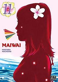 Maiwai, tome 11 par Minetaro Mochizuki