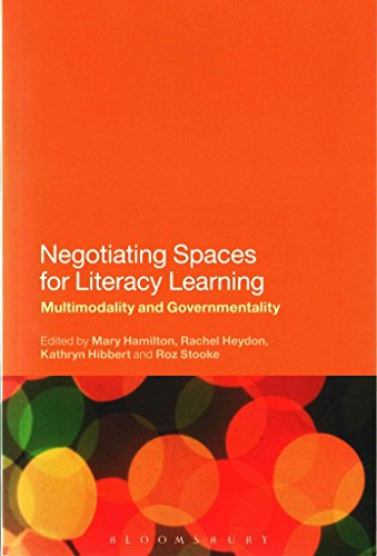 [(Negotiating Spaces for Literacy Learning : Multimodality and Governmentality)] [Edited by Rachel Heydon ] published on (July, 2015)