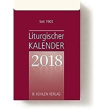 Liturgischer Kalender 2018: Tagesabreißkalender Block