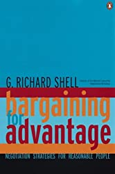 Bargaining for Advantage: Negotiating Skills for Reasonable People (Penguin Business Library)