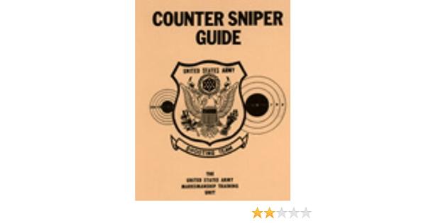 Counter Sniper Guide Amazon Co Uk U S Army 9780873640695 Books