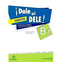 ¡Dale al DELE! (B1) 5 exámenes completos: + transcripciones + soluciones (Helbling Verlag)