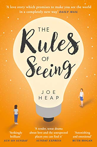 Joe Heap - The Rules of Seeing: The original and gripping fiction bestseller of 2018