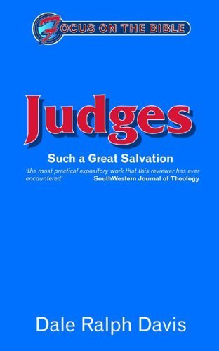 Focus on the Bible - Judges (Focus on the Bible Commentaries)