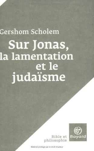 Sur Jonas, la lamentation et le judaïsme