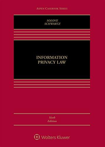 Information Privacy Law (Aspen Casebook)