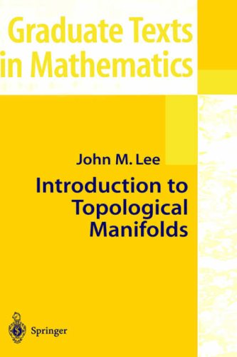Introduction to Topological Manifolds (Graduate Texts in Mathematics) par John M. Lee