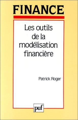 Les outils de la modélisation financière
