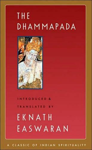 Dhammapada (Classics of Indian Spirituality) por Eknath Easwaran