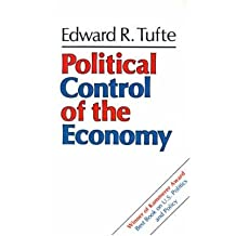 [( Political Control of the Economy By Tufte, Edward R ( Author ) Paperback May - 1980)] Paperback