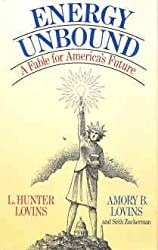 Energy Unbound: A Fable for America's Future by L. Hunter Lovins (1986-03-12)
