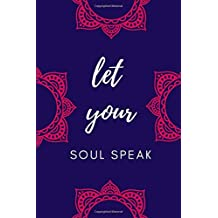 Let Your Soul Speak - Romans 8:37: Self-Help Meditation Journal for Christian Girls & Women Recovering from Personal Trauma (Saving Grace Series)